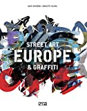 Europe : street art & graffiti