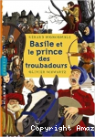 Basile et le prince des troubadours