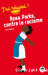 Rosa Parks, contre le racisme